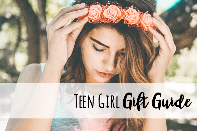 7 awesome teen girl gift ideas | Holiday 2018 Gift Guide