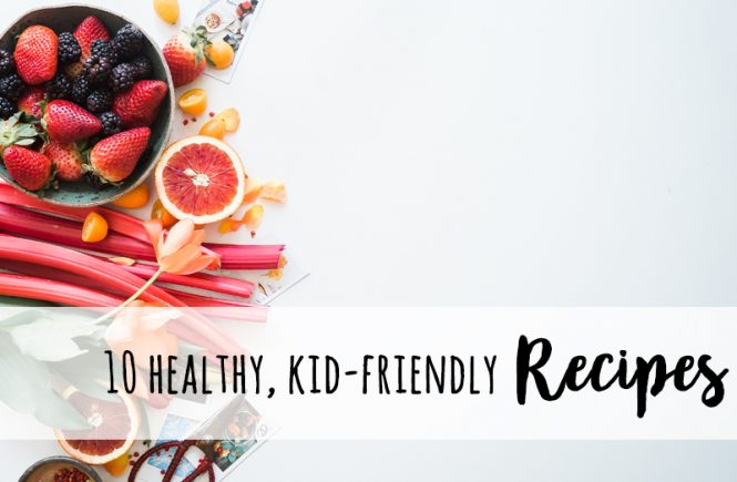 healthy kid friendly recipes