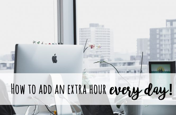 how to add an extra hour every day
