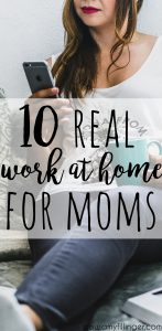 Are you tired of looking for real work at home jobs and just finding scams and junk?! Check out 10 real work at home jobs for moms. There are so many options to work at home as a mom, check out 10 of my favorites!