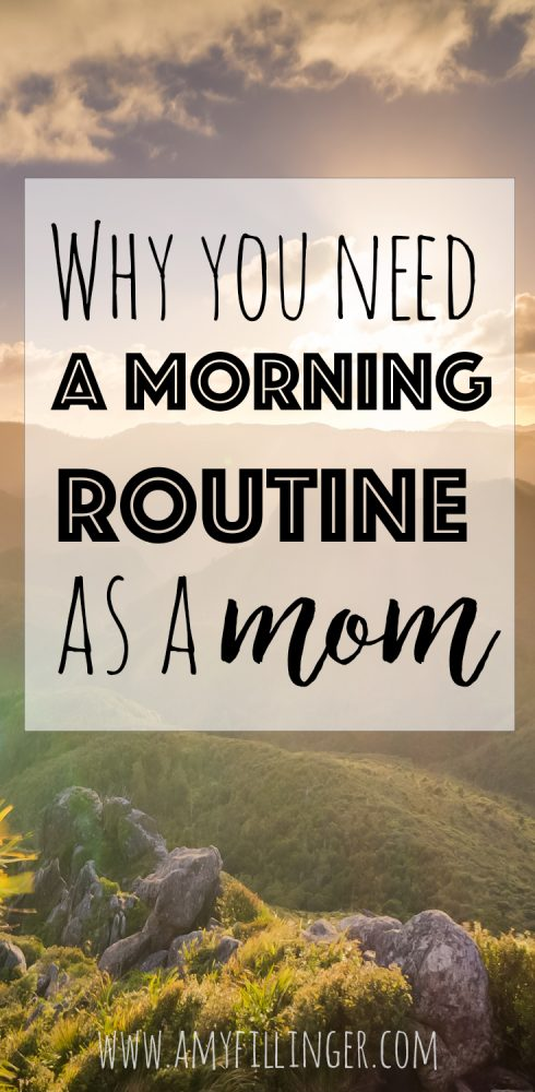 Here it is, moms! Why you need a morning routine as a mom. This morning routine for moms will help you get organized, stay focused and keep your sh*t together as a mom. :) #parenting #parentingtips #momadvice