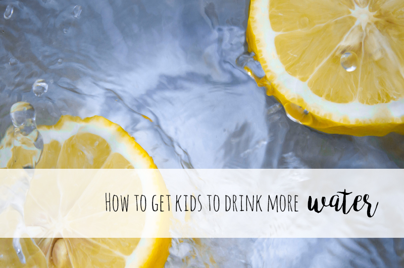 How to get kids to drink more water (without a struggle!)