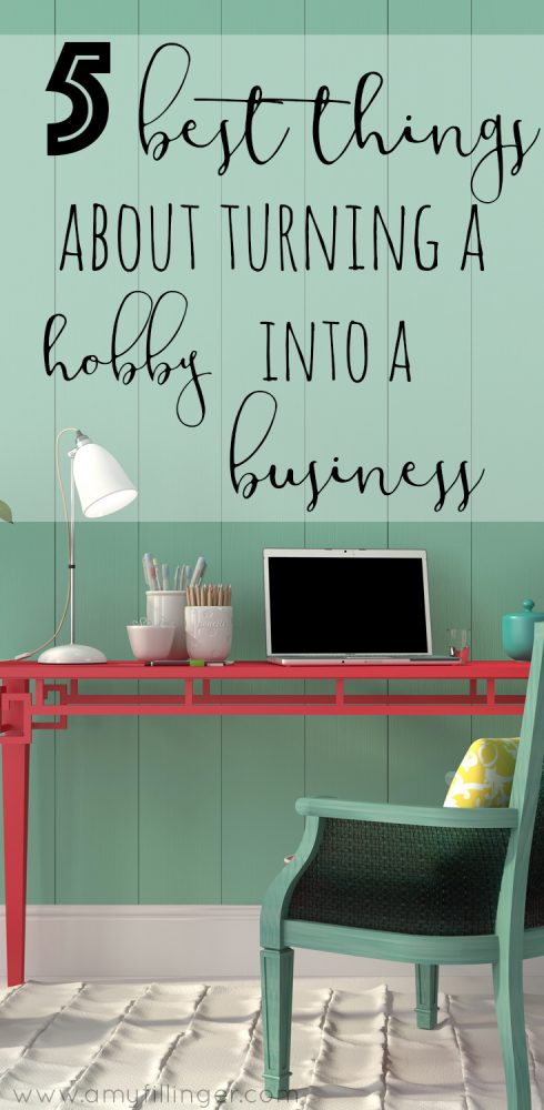 Are you wondering how to turn a hobby into a business? Thinking of starting a side hustle? You need to check this out! The 5 best things about turning a hobby into a business.