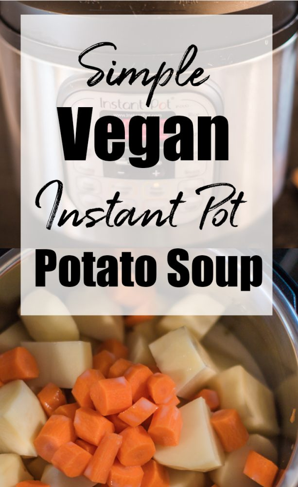 If you're looking for a Vegan Instant Pot Potato Soup that's kid-friendly, cheap, healthy, gluten-free, and delicious, you need to check this out! #glutenfreevegan #glutenfree #veganfood #whatveganseat #veganrecipes #potatosoup #potatosouprecipe #veganpotatosoup #glutenfreepotatosoup #recipes
