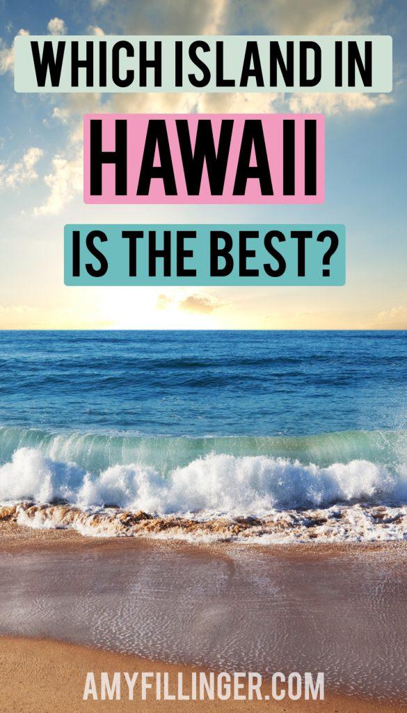 best Hawaiian island