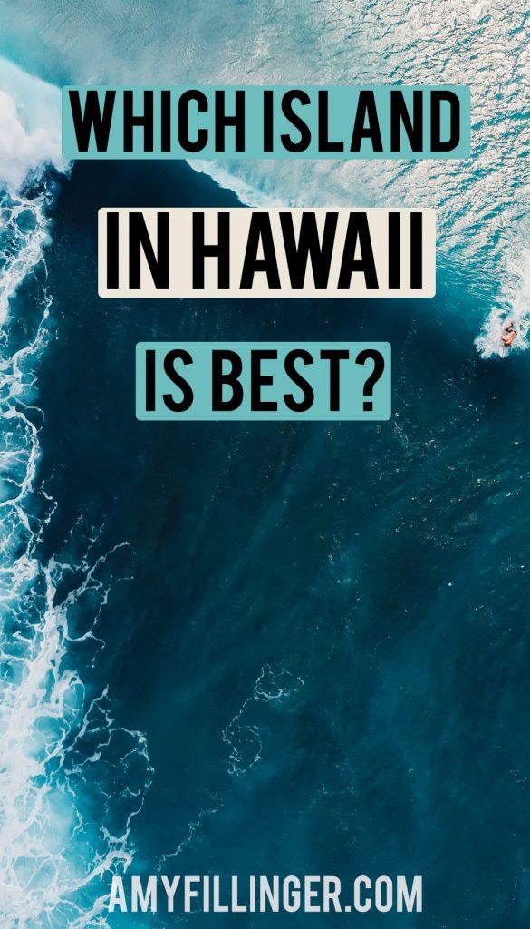 which Hawaii island is best