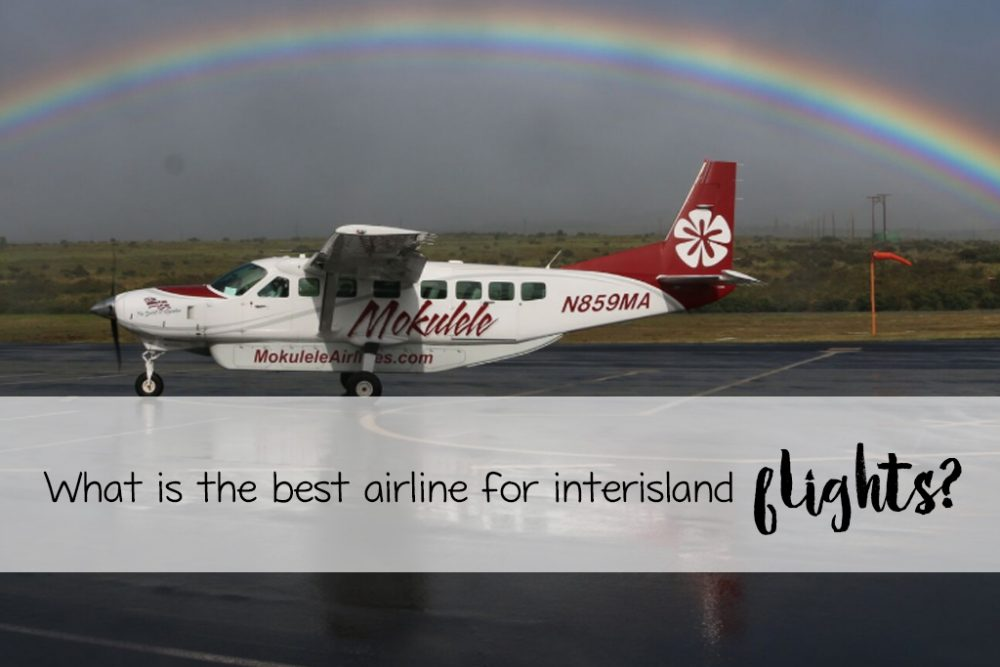 best airline for island hopping in Hawaii