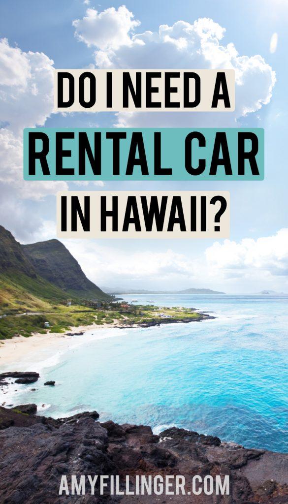 do I need a rental car in Hawaii