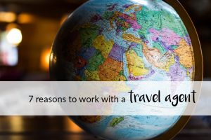 why to work with a travel agent