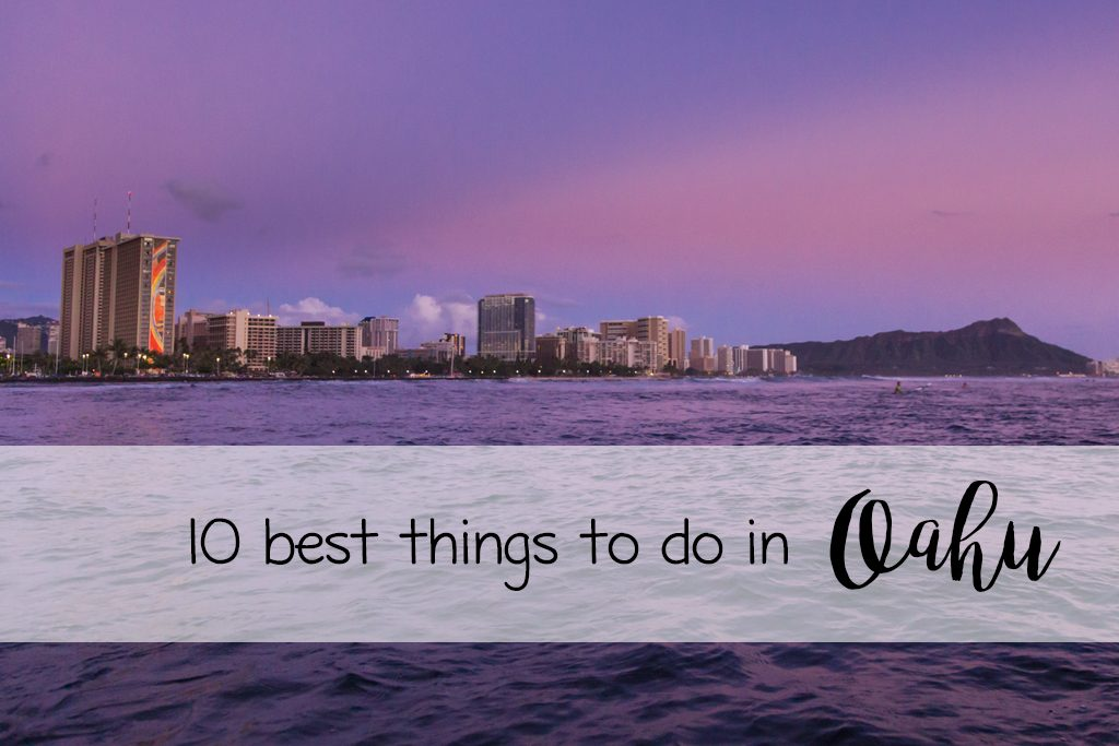 10 best things to do in Oahu
