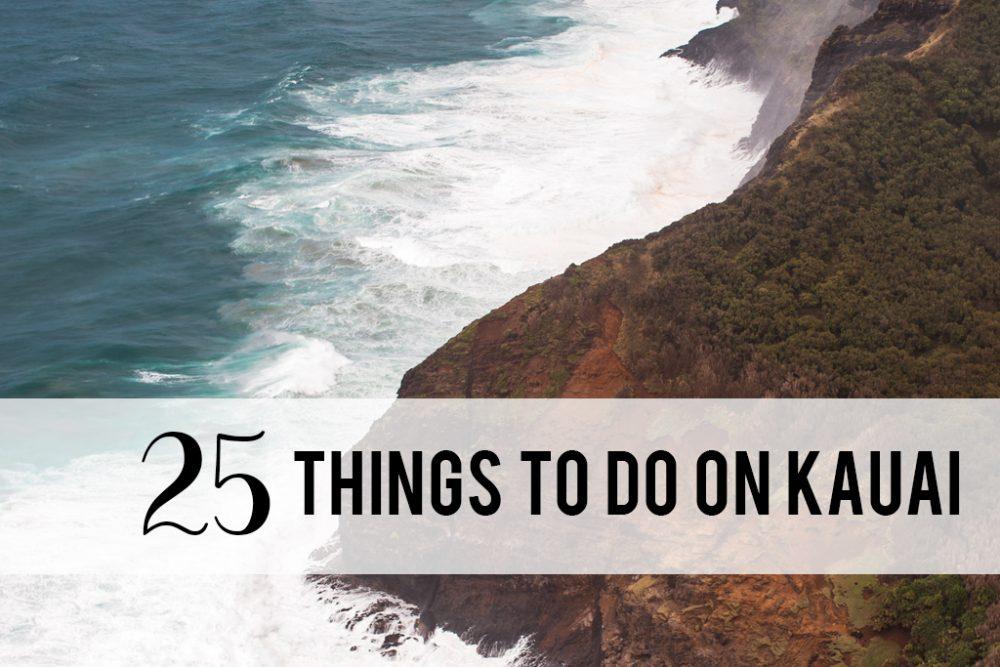 25 things to do on Kauai