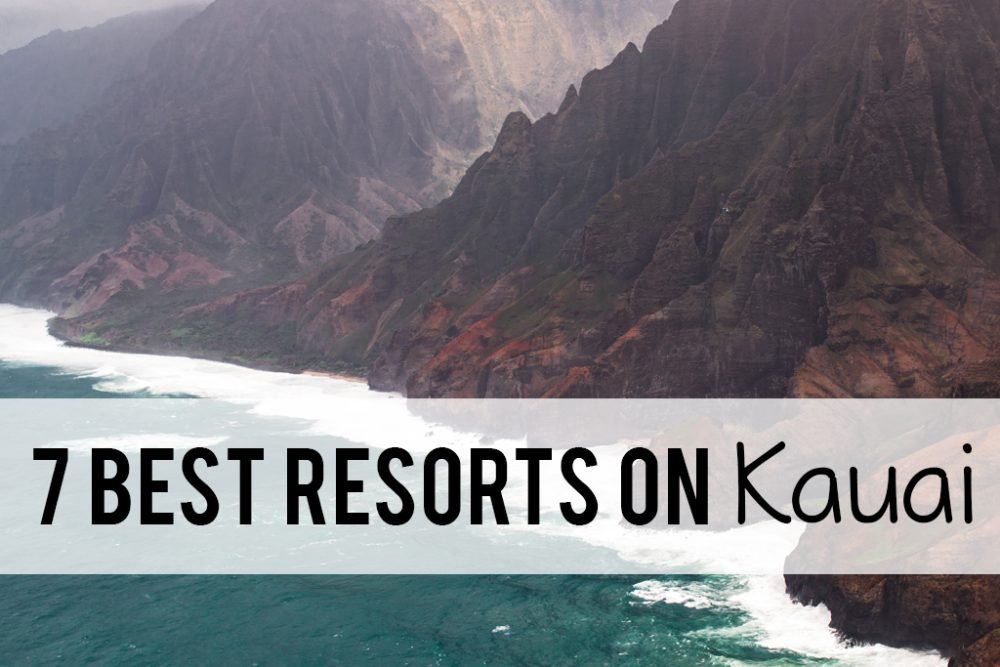 7 best resorts on Kauai