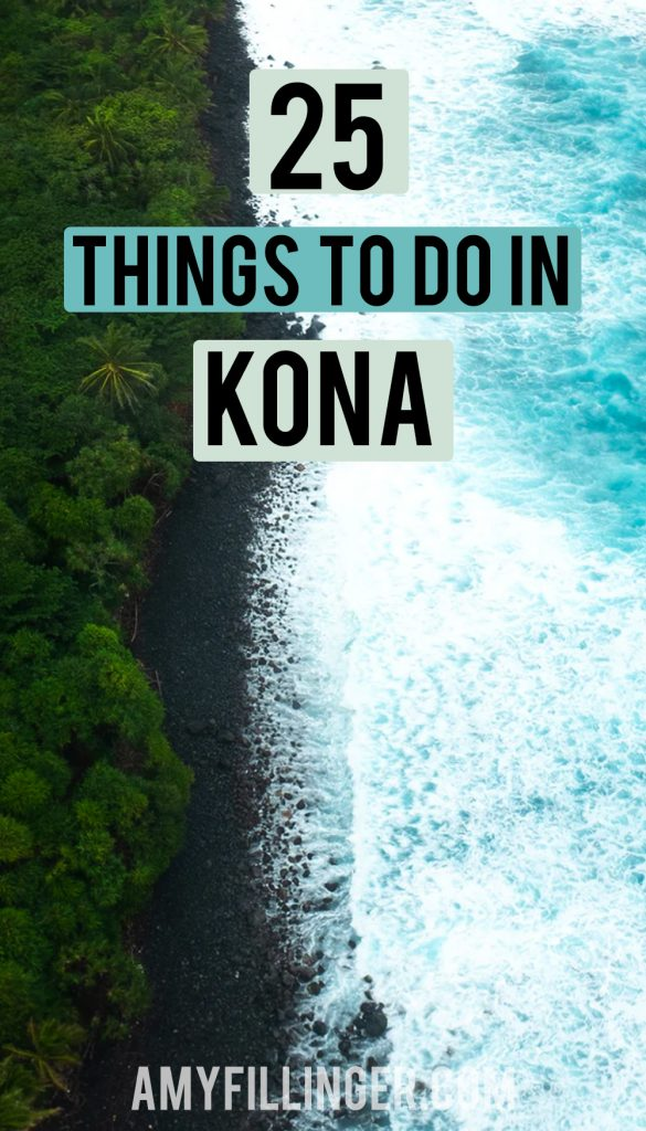 25 things to do in Kona