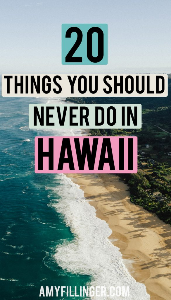 things you should not do in Hawaii