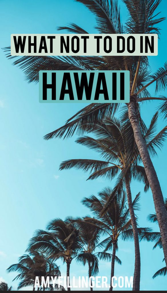 what not to do in Hawaii