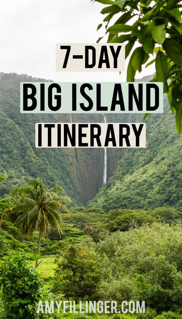 7 day Big Island itinerary
