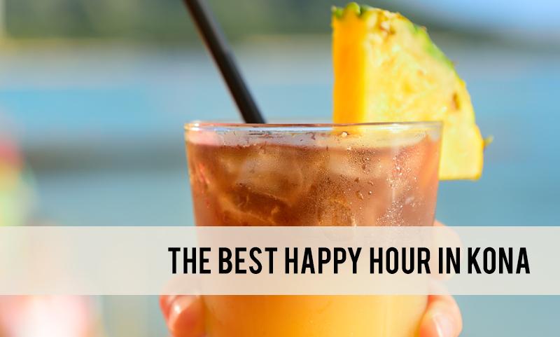 best happy hour in Kona
