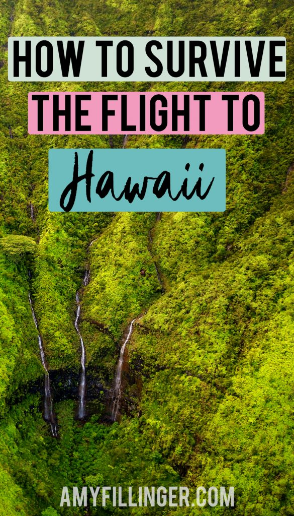 how to survive the flight to Hawaii
