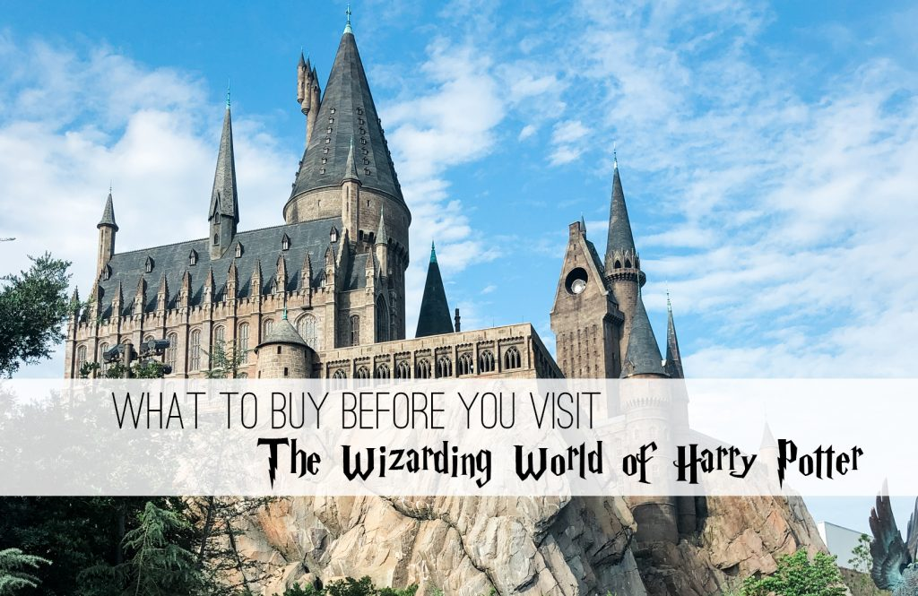 things to buy before going to the Wizarding World of Harry Potter