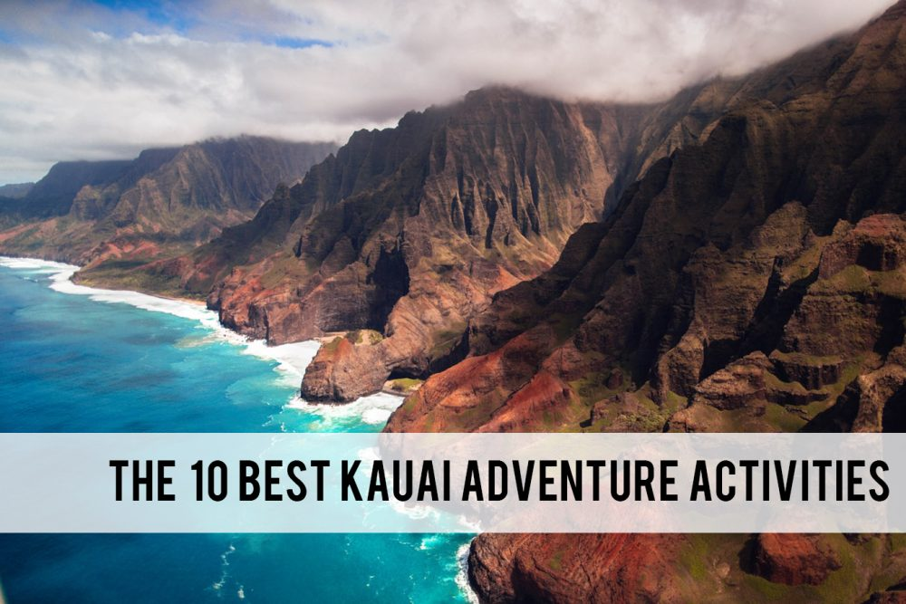 best Kauai adventure activities