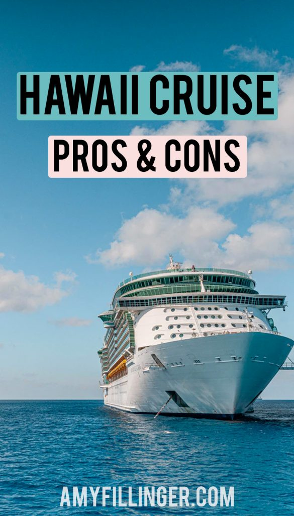 Hawaii cruise pros and cons