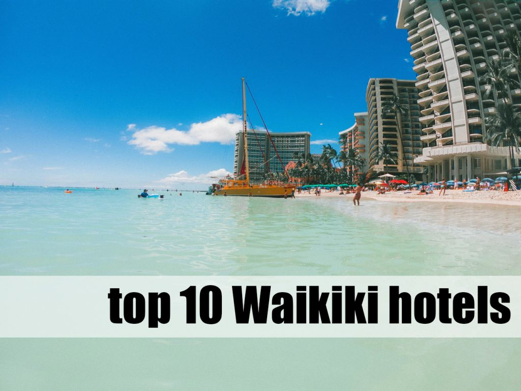 10 best places to stay in Waikiki