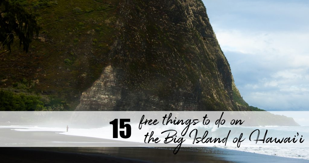 free things to do on the Big Island of Hawai'i