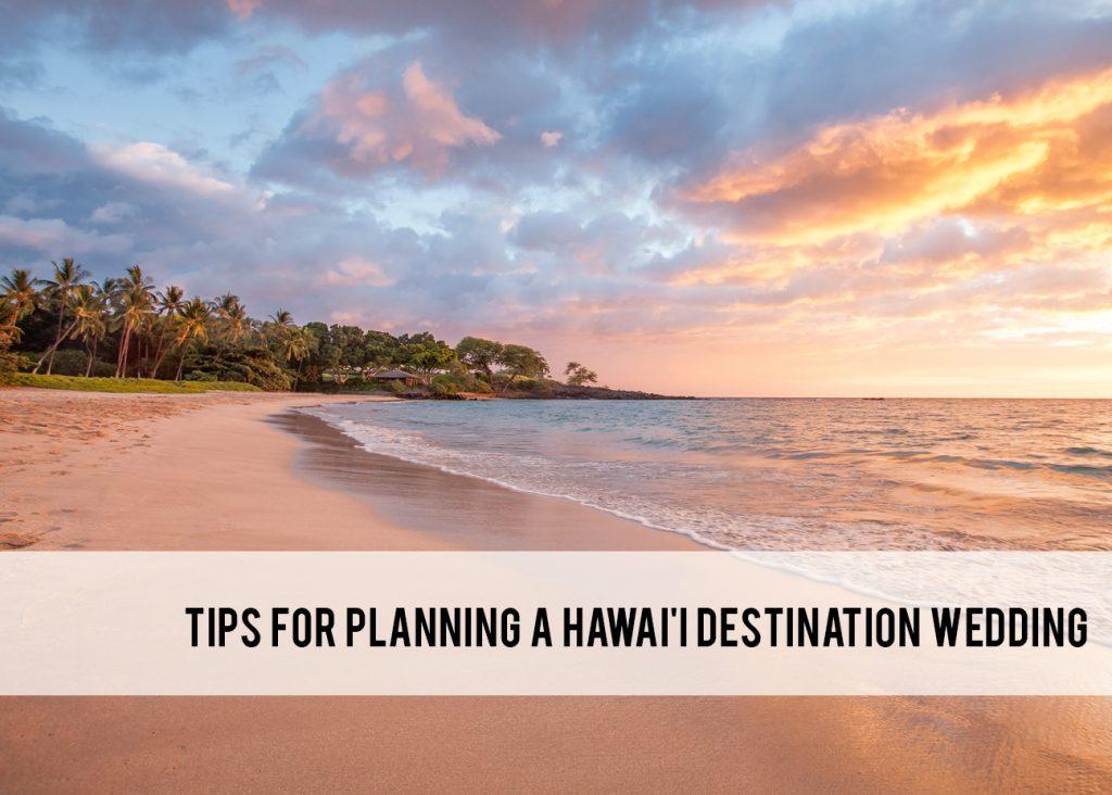 tips for planning a Hawaii destination wedding
