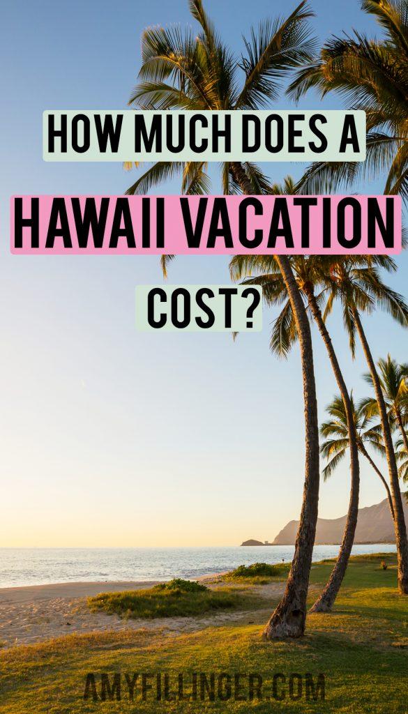 hawaii vacation cost