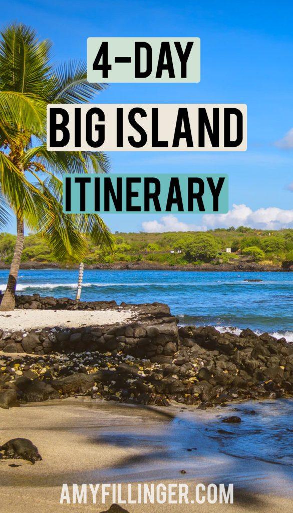 4-day Big Island itinerary