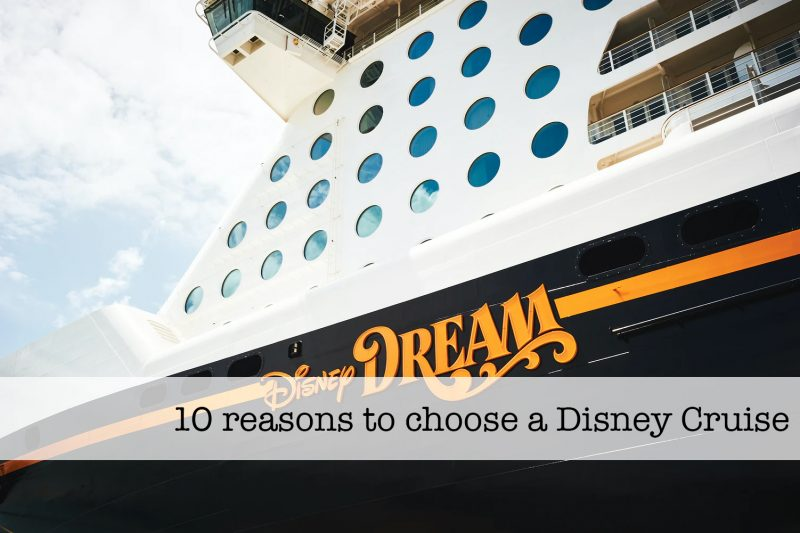 reasons to choose a Disney cruise