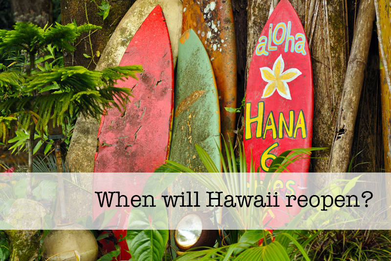 When will Hawaii reopen?