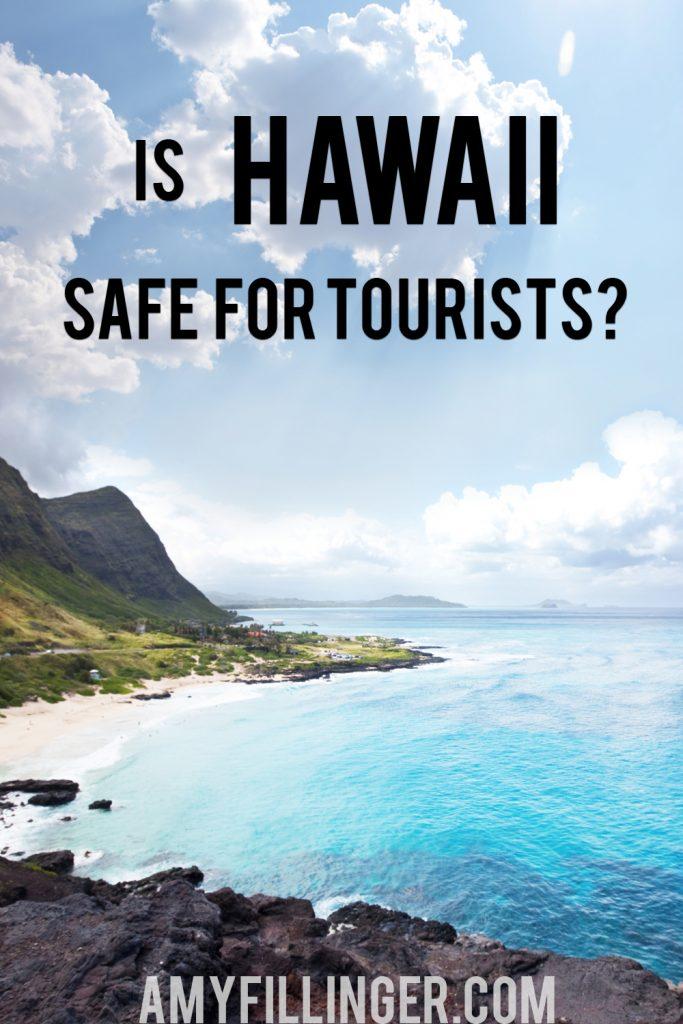 Is Hawaii safe
