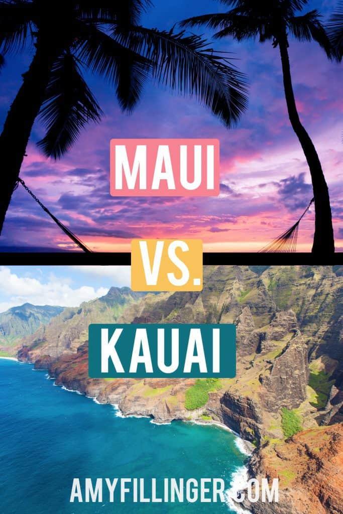 Maui vs. Kauai