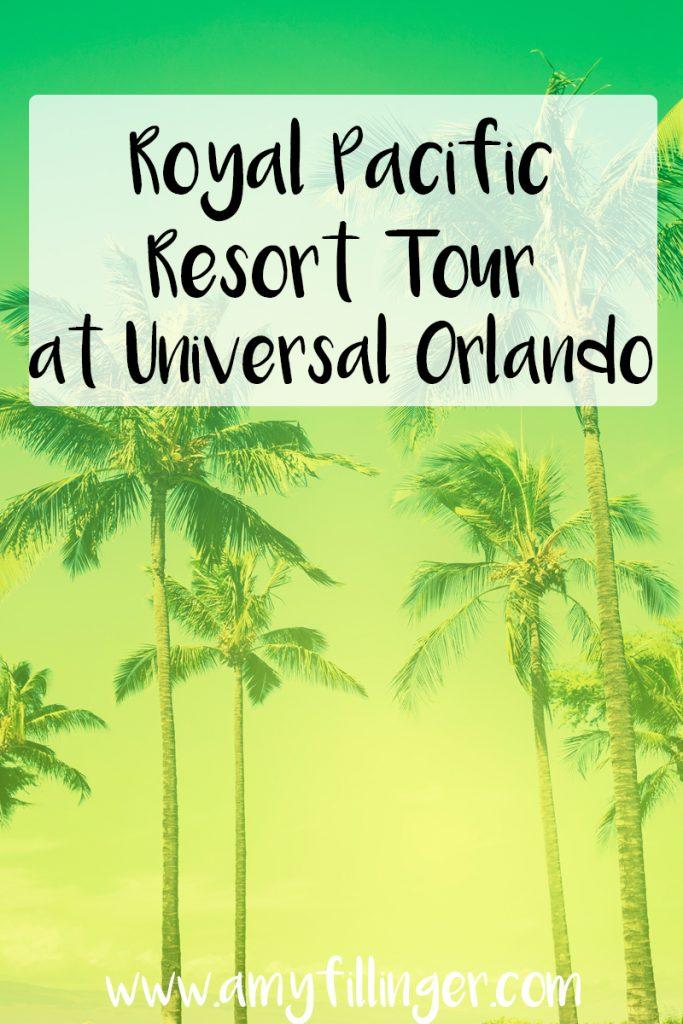 Royal Pacific Resort Tour