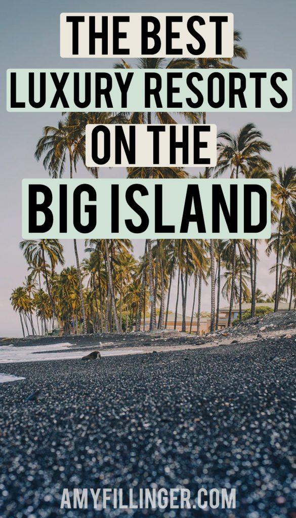 luxury resorts on the Big Island