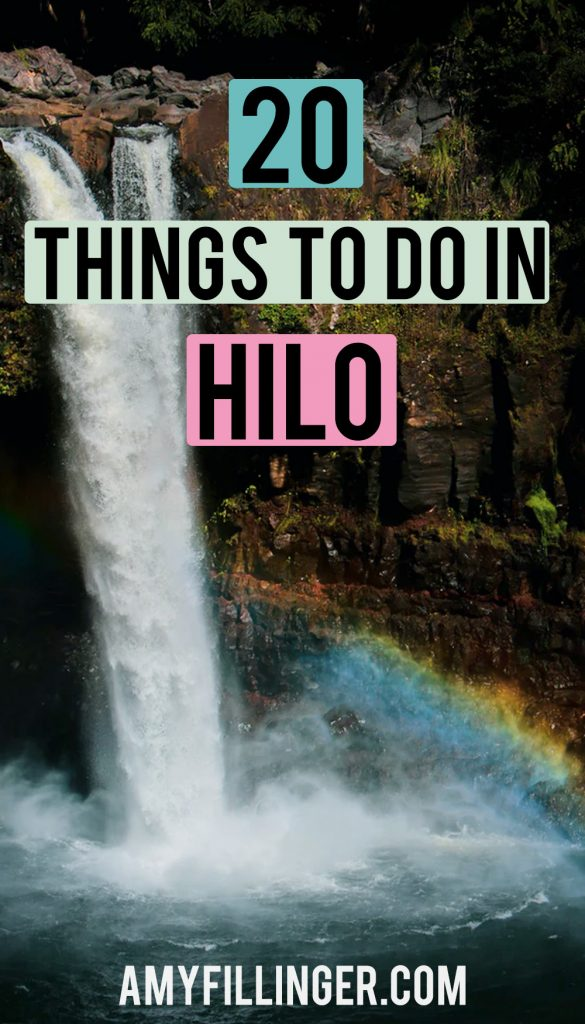 things to do in Hilo